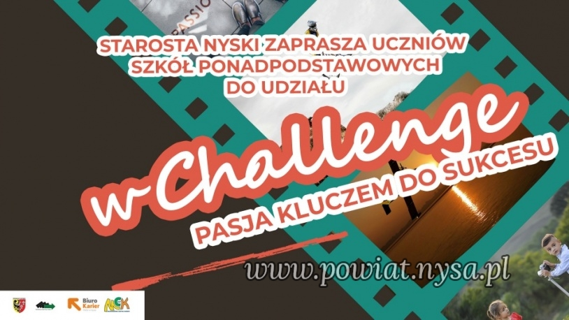 "CHALLENGE ""PASJA KLUCZEM DO SUKCESU"""